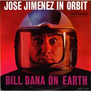 Téléchargement le album Jose Jimenez - Jose Jimenez In Orbit (Bill Dana On Earth)