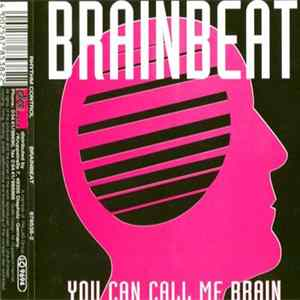 Téléchargement le album Brainbeat - You Can Call Me Brain
