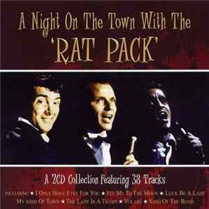 Téléchargement le album Rat Pack - A Night On The Town With The 'Rat Pack'