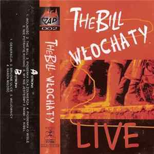 Téléchargement le album The Bill / Włochaty - Live