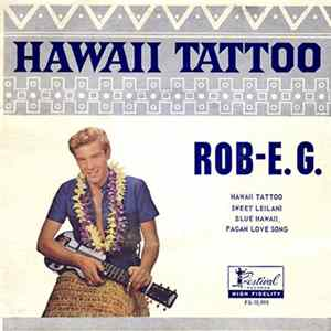 Téléchargement le album Rob E. G. - Hawaii Tattoo
