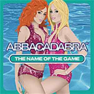 Téléchargement le album Abbacadabra - The Name Of The Game