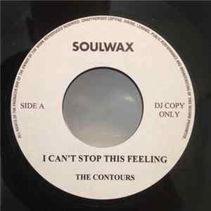 Téléchargement le album The Contours / The Four Tops - I Can't Stop This Feeling / I Can't Stop This Feeling