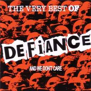 Téléchargement le album Defiance - The Very Best Of Defiance And We Don't Care