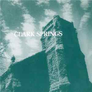 Téléchargement le album Clark Springs - Talking Kent State