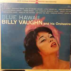 Téléchargement le album Billy Vaughn And His Orchestra - Blue Hawaii