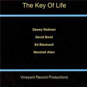 Téléchargement le album Dewey Redman, David Bond , Ed Blackwell, Marshall Allen - The Key Of Life