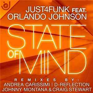 Téléchargement le album Just4Funk Ft. Orlando Johnson - State Of Mind