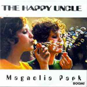 Téléchargement le album The Happy Uncle - Magnolia Park