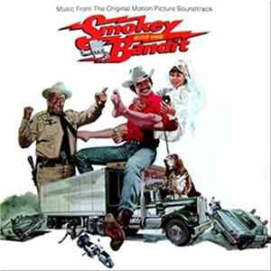 Téléchargement le album Various - Smokey And The Bandit (Music From The Original Motion Picture Soundtrack)