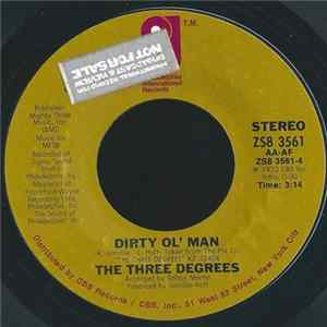 Téléchargement le album The Three Degrees - Dirty Ol' Man / I Didn't Know
