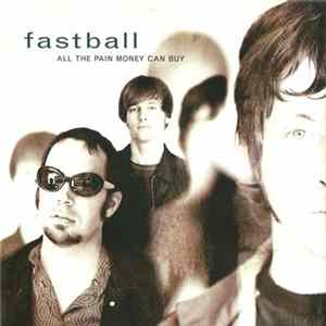 Téléchargement le album Fastball - All The Pain Money Can Buy